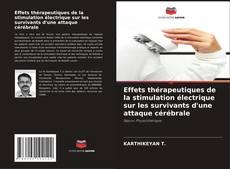 Обложка Effets thérapeutiques de la stimulation électrique sur les survivants d'une attaque cérébrale
