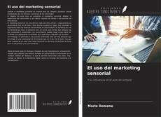 Portada del libro de El uso del marketing sensorial