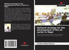Bookcover of National strategy for the development of the oil sector in Niger