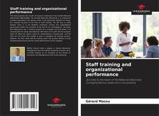 Bookcover of Staff training and organizational performance