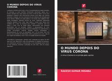 Portada del libro de O MUNDO DEPOIS DO VÍRUS CORONA