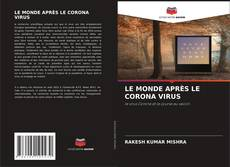 Portada del libro de LE MONDE APRÈS LE CORONA VIRUS