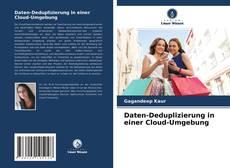 Daten-Deduplizierung in einer Cloud-Umgebung kitap kapağı