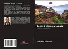 Borítókép a  Zones à risque à Luanda - hoz
