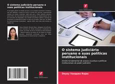 Buchcover von O sistema judiciário peruano e suas políticas institucionais