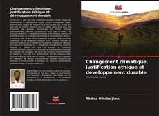 Portada del libro de Changement climatique, justification éthique et développement durable