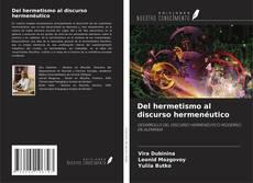 Bookcover of Del hermetismo al discurso hermenéutico