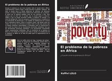 El problema de la pobreza en África kitap kapağı
