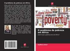O problema da pobreza em África kitap kapağı