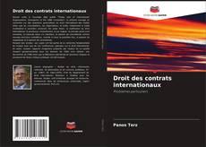 Bookcover of Droit des contrats internationaux