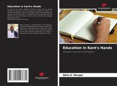 Bookcover of Education in Kant's Hands
