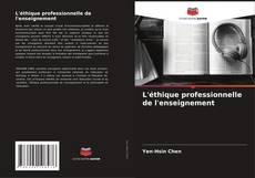 Bookcover of L'éthique professionnelle de l'enseignement