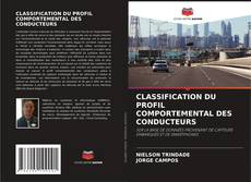 Borítókép a  CLASSIFICATION DU PROFIL COMPORTEMENTAL DES CONDUCTEURS - hoz