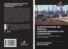 Borítókép a  CLASSIFICAZIONE DEL PROFILO COMPORTAMENTALE DEI CONDUCENTI - hoz