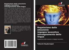 Borítókép a  Regolazione delle emozionie impegno lavorativo inInsegnamento della lingua - hoz