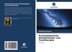 Copertina di Pychomotorische Rehabilitation und Tanztherapie