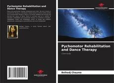 Borítókép a  Pychomotor Rehabilitation and Dance Therapy - hoz