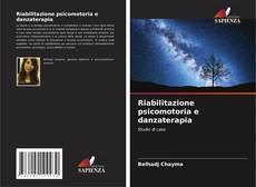 Bookcover of Riabilitazione psicomotoria e danzaterapia