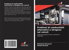 Borítókép a  Problemi di combustibili alternativi e idrogeno nei veicoli - hoz