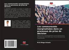 Bookcover of Les communautés marginalisées dans un processus de prise de décision