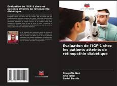 Bookcover of Évaluation de l'IGF-1 chez les patients atteints de rétinopathie diabétique