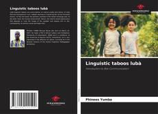 Borítókép a  Linguistic taboos lubà - hoz