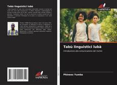 Bookcover of Tabù linguistici lubà