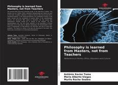 Borítókép a  Philosophy is learned from Masters, not from Teachers - hoz