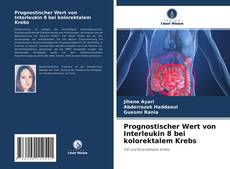 Bookcover of Prognostischer Wert von Interleukin 8 bei kolorektalem Krebs