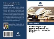 Portada del libro de Verfassungsmäßige Rechte, Freiheiten und Pflichten der russischen Bürger