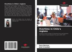 Overtime in Chile's regions的封面