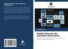 Couverture de Mobile Dienste der nächsten Generation