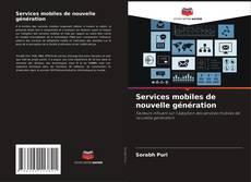Couverture de Services mobiles de nouvelle génération