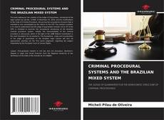 Buchcover von CRIMINAL PROCEDURAL SYSTEMS AND THE BRAZILIAN MIXED SYSTEM