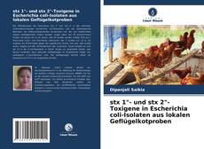 """Couverture de stx 1""""- und stx 2""""-Toxigene in Escherichia coli-Isolaten aus lokalen Geflügelkotproben"""