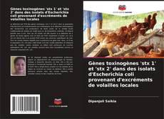Couverture de Gènes toxinogènes 'stx 1' et 'stx 2' dans des isolats d'Escherichia coli provenant d'excréments de volailles locales