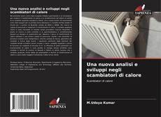 Обложка Una nuova analisi e sviluppi negli scambiatori di calore