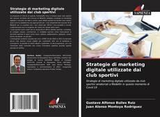 Обложка Strategie di marketing digitale utilizzate dai club sportivi