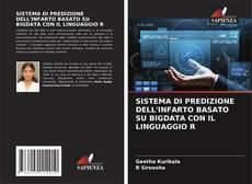 Обложка SISTEMA DI PREDIZIONE DELL'INFARTO BASATO SU BIGDATA CON IL LINGUAGGIO R