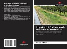 Borítókép a  Irrigation of fruit orchards with treated wastewater - hoz