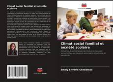 Borítókép a  Climat social familial et anxiété scolaire - hoz
