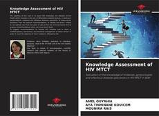 Couverture de Knowledge Assessment of HIV MTCT