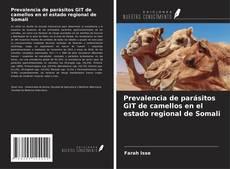 Capa do livro de Prevalencia de parásitos GIT de camellos en el estado regional de Somali