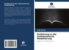 Couverture de Einführung in die mathematische Modellierung