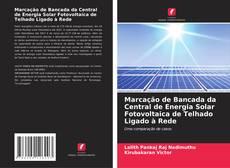 Capa do livro de Marcação de Bancada da Central de Energia Solar Fotovoltaica de Telhado Ligado à Rede