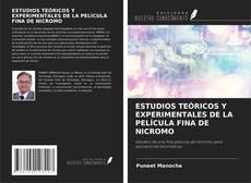 Portada del libro de ESTUDIOS TEÓRICOS Y EXPERIMENTALES DE LA PELÍCULA FINA DE NICROMO