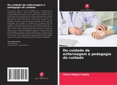 Do cuidado de enfermagem à pedagogia do cuidado kitap kapağı
