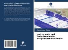 Instrumente und Techniken in der analytischen Biochemie的封面