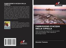 Capa do livro de FABBISOGNO D'ACQUA DELLA CIPOLLA