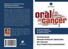 "Bookcover of EPITHELIALER MESENCHYMALER ÜBERGANG BEI ORALEN PLATTENEPITHELKARZINOMEN"""